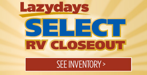 Huge savings on Lazydays select RV closeouts