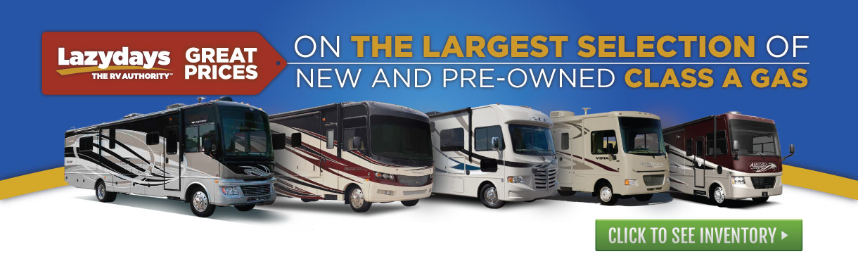 Great Prices on the Largest Selection of Class A Gas RVs