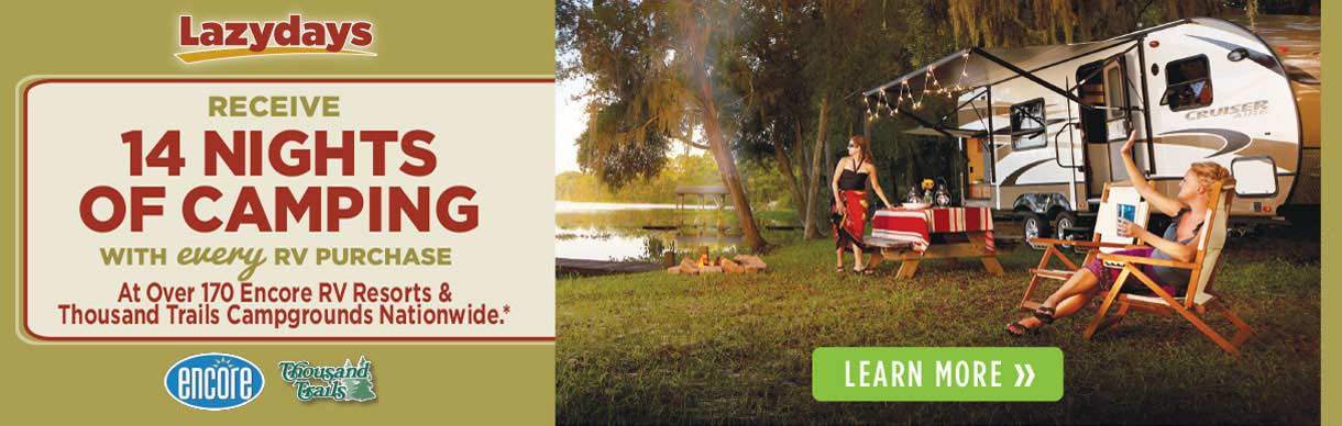 Purchase an RV from Lazydays and receive 14 nights of camping.